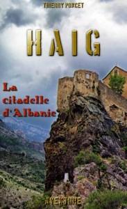 Couverture HAIG La Citadelle dAlbanie
