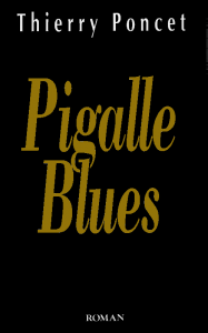pigalle blues