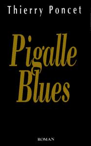 pigalle blues
